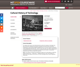 Cultural History of Technology, Spring 2005
