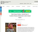 Park Statue Politics: World War II Comfort Women Memorials in the United States