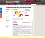 A Workshop on Geographic Information Systems, Fall 2005