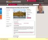 Global Entrepreneurship Lab: Asia-Pacific, Fall 2010