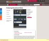 Producing Educational Videos