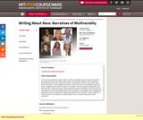 Writing About Race: Narratives of Multiraciality, Fall 2008