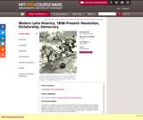 Modern Latin America, 1808-Present: Revolution, Dictatorship, Democracy, Spring 2005