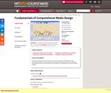 Fundamentals of Computational Media Design, Fall 2008