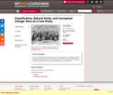 Classification, Natural Kinds, and Conceptual Change: Race as a Case Study, Spring 2004