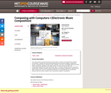 Composing with Computers I (Electronic Music Composition), Spring 2008