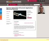Dynamic Optimization and Economic Applications (Recursive Methods), Spring 2003