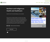 Northern and Indigenous Health and Healthcare