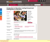 Introduction to Education: Looking Forward and Looking Back on Education, Fall 2011