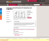 Language and its Structure III: Semantics and Pragmatics, Spring 2005