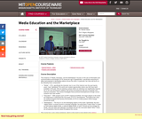 Media Education and the Marketplace, Fall 2005