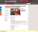 Leadership and Empowerment: Resources from Graduate Women at MIT (GWAMIT), Spring 2012