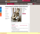 Classical Rhetoric and Modern Political Discourse, Fall 2009