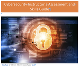 Cybersecurity Instructor's Assessment and Skills Guide