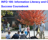 INFO 100: Information Literacy and College Success Coursebook