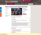 Media in Cultural Context: Popular Readerships, Fall 2007