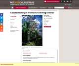 A Global History of Architecture Writing Seminar, Spring 2008