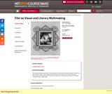 Film as Visual and Literary Mythmaking, Fall 2005