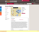 Genomic Medicine, Spring 2004