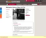 Metropolis: History of New York City, Fall 2009