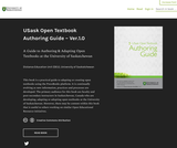 USask Open Textbook Authoring Guide Ver.1.0:  A Guide to Authoring & Adapting Open Textbooks at the University of Saskatchewan