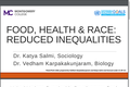 Food, Health & Race: Reduced Inequalities