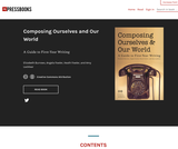 Composing Ourselves and Our World: A Guide to First Year Writing