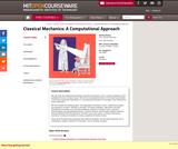 Classical Mechanics: A Computational Approach, Fall 2008